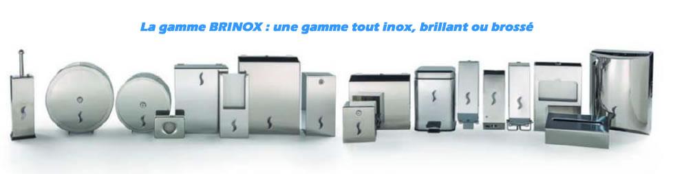 La gamme BRINOX : tout une gamme d'équipements sanitaire en inox brillant ou brossé